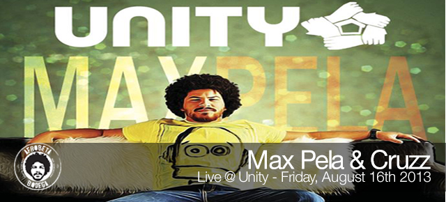 Max Pela & Cruzz LIVE @ Unity