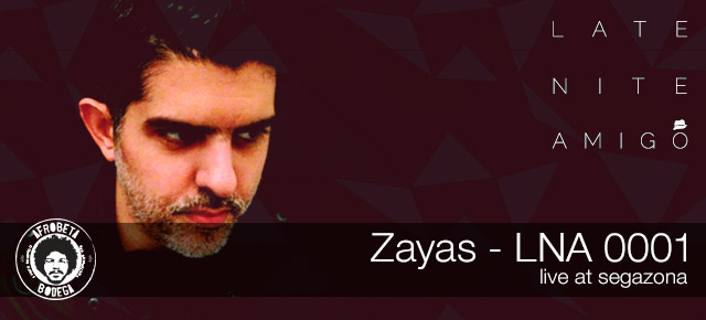 Zayas - LNA 0001 (Live at Segazona)