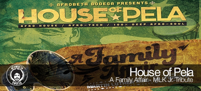 House of Pela - A Family Affair / MLK Jr. Tribute (Live Recording)