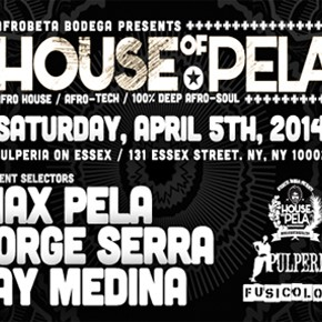 House of Pela : NYC Edition - April 2014
