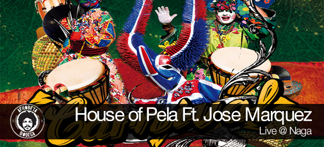 House of Pela Ft. Jose Marquez