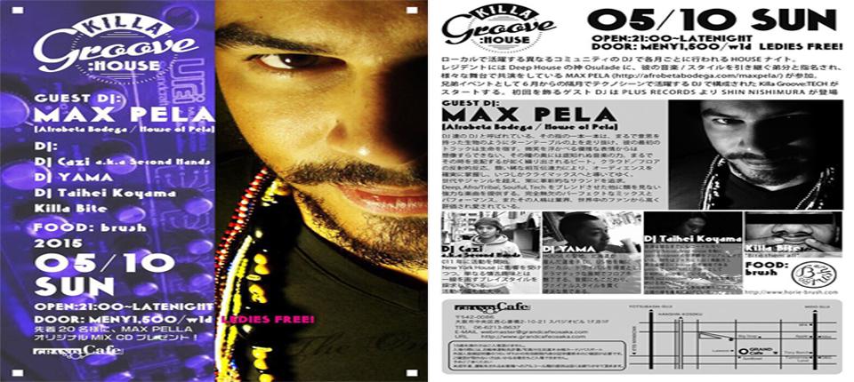 Killa Groove w/ Special Guest Max Pela