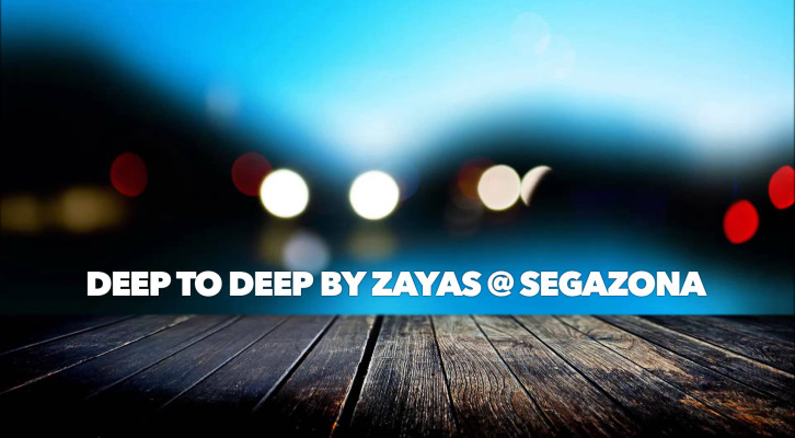 Deep to Deep by Zayas @ Segazona