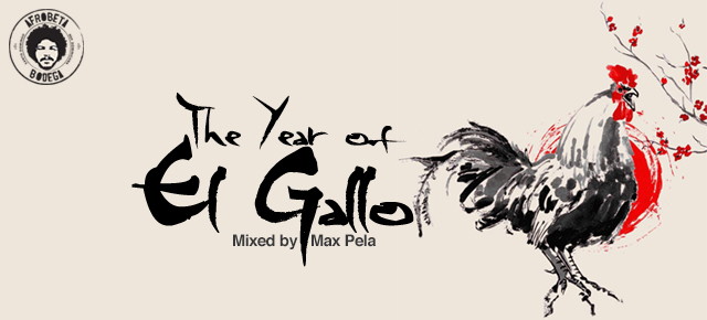Max Pela - The Year of El Gallo